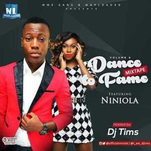DJ Tims - Dance To Fame Mix Ft. Niniola